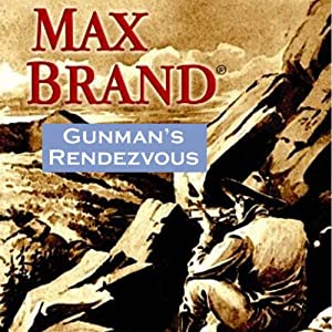 Gunman's Rendezvous Audiobook