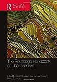 The Routledge Handbook of Libertarianism (Routledge Handbooks in Philosophy)