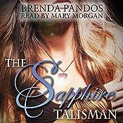 The Sapphire Talisman: Talisman Series, Book 2 | Brenda Pandos