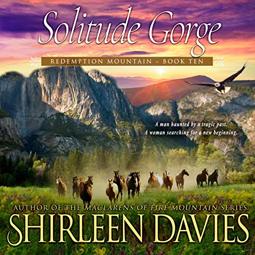 Solitude Gorge: Redemption Mountain, Book Ten