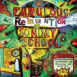The Fabulous Reinvention of Sunday School Audiobook
