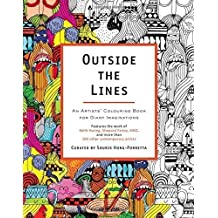 Outside the Lines: An Artists' Colouring Book for Giant Imaginations by Hong-Porretta, Souris (2014) Paperback