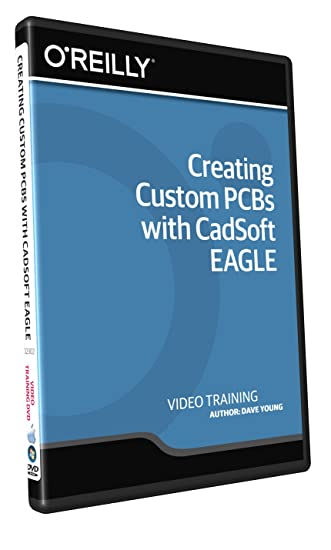 Amazon.com: Creating Custom PCBs with CadSoft EAGLE - Training DVD