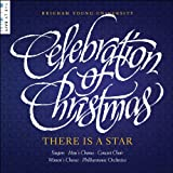 Celebration of Christmas - There Is a Star