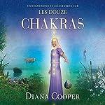 Enseignement et méditation sur les douze chakras | Diana Cooper