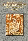 El Deciframiento de los Glifos Mayas (Breaking the Maya Code), Michael D. Coe, 968164462X