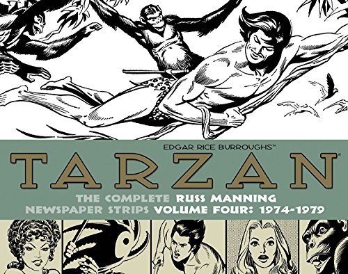 (Tarzan: The Complete Russ Manning Newspaper Strips Volume 4 (1974-1979))