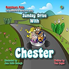 Sunday Drive with Chester: Beantown Pals - The Adventures of Bucky and Betty, Book 2 Audiobook by Mr. Thomas Joseph Hayes Narrated by Tom Hayes, Tammy Pooler