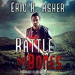 Rattle the Bones: Vesik, Book 6 | Eric Asher
