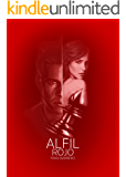 Alfil Rojo: Tercera entrega de la trilogía (novela negra)