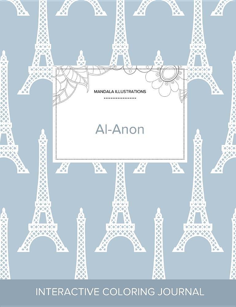 Adult Coloring Journal: Al-Anon (Mandala Illustrations, Eiffel Tower) pdf epub
