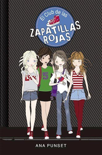 El Club De Las Zapatillas Rojas (Spanish) Paperback – 2013