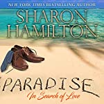 Paradise: In Search of Love | Sharon Hamilton