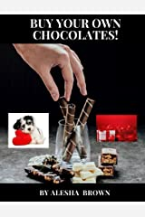 Buy Your Own Chocolates Kindle Edition