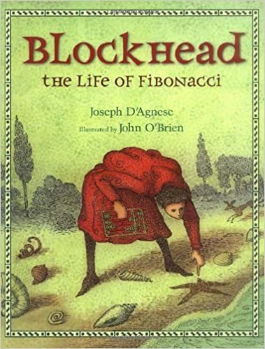 Blockhead: The Life of Fibonacci: D'Agnese, Joseph, O'Brien, John:  9780805063059: Amazon.com: Books