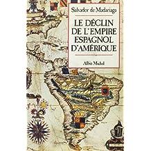 Declin de l'empire espagnol..