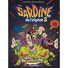 Sardine de l'espace 03 Il faut Úliminer Toxine N.E.