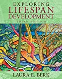 Exploring Lifespan Development 3rd Edition