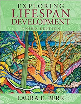 Berk, exploring lifespan development, 4th edition | pearson.