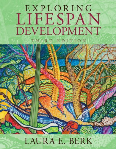 Exploring Lifespan Development (3rd Edition) (Berk, Lifespan Development (Ninja 1st Edition)