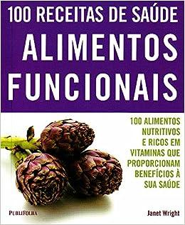 Alimentos Funcionais: Amazon.es: Janet Wright: Libros