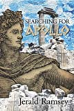 Searching for Apollo, Jerald Ramsey, 1493162446