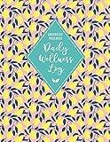 GREENLEAF WELLNESS Daily Wellness Log: A Daily