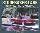 Studebaker Lark 1959-1966 by Ed Reynolds (2014-03-01)