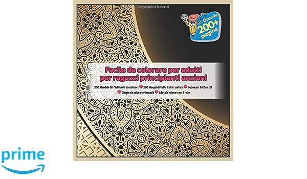 Facile Da Colorare Per Adulti Per Ragazzi Principianti Anziani 200