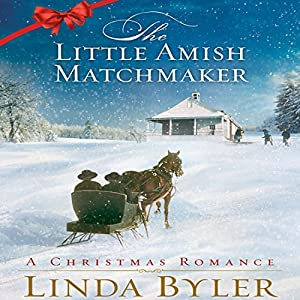 The Little Amish Matchmaker Audiobook