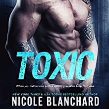 Toxic Audiobook by Nicole Blanchard Narrated by Susan Fouche