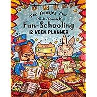 12 Week Planner - Do-It-Yourself Fun-Schooling: Homeschooling Planbook for Homeschooling With Thinking Tree Books (Volume 10)