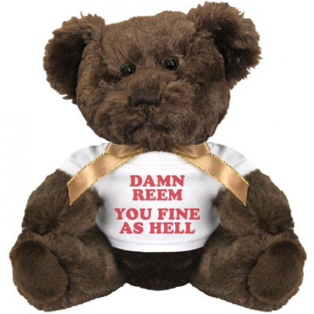 Amazon.com: Damn Reem, You Fine As Hell: Small Teddy Bear Stuffed Animal:  Toys U0026 Games