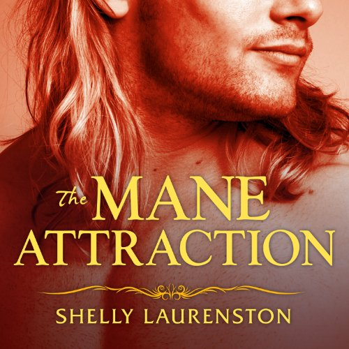 The Mane Attraction: Pride Series, Book 3 by Tantor Audio