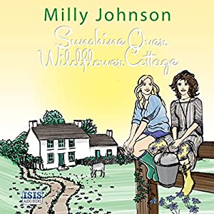 Sunshine over Wildflower Cottage Hörbuch