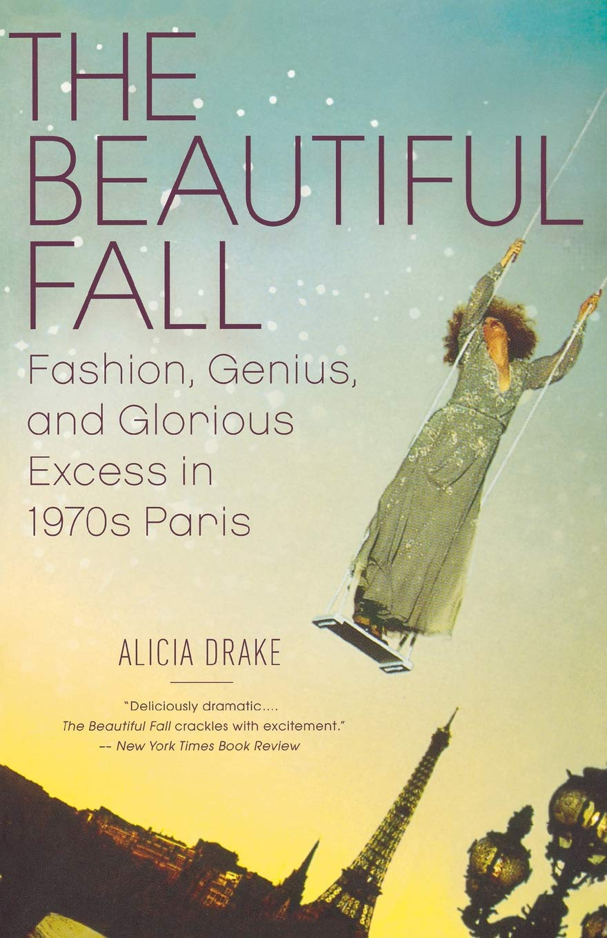 f0b4e7fbad26 Amazon.com: The Beautiful Fall: Fashion, Genius, and Glorious Excess ...