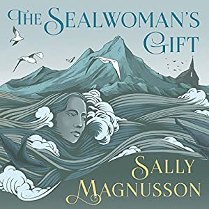 The Sealwoman's Gift Audiobook