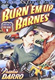 Burn 'Em Up Barnes Volumes One and Two (Complete Serial)