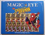 img - for Magic Eye: The Amazing Spider-Man 3D Illusions book / textbook / text book