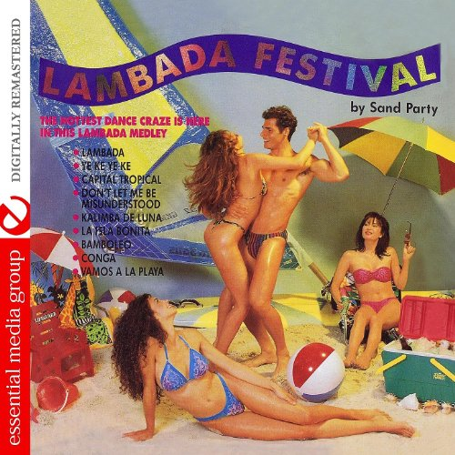Lambada Festival Medley  Lambada   Yeke Yeke   Capital Tropical   Dont Let Me Be Misunderstood   Kalimba De Luna   La Isla Bonita   Bamboleo   Conga   Vamos A La Playa  12  Mix