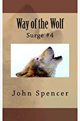 Way of the Wolf: Surge #4 Paperback