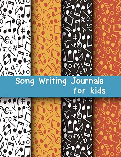 Song Writing Journal for Kids: Dual Wide Staff Manuscript Sheets & Wide Ruled/Lined Songwriting Paper Journal For Kids & Teens (Hanging Blackwell)