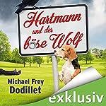 Hartmann und der böse Wolf | Michael Frey Dodillet