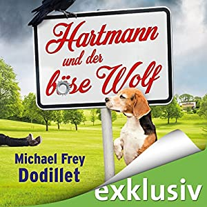 Hartmann und der böse Wolf Hörbuch