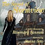 The Secret of Stormview: A Rosemary Sansum Gothic Romance, Book 2 | Rosemary Sansum