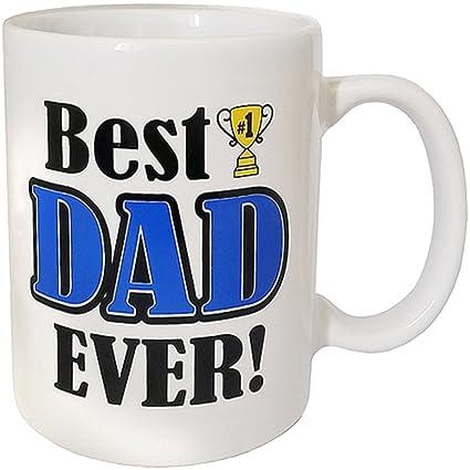 amazon com best dad ever novelty designed coffee mug perfect for