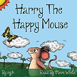 Harry the Happy Mouse Audiobook
