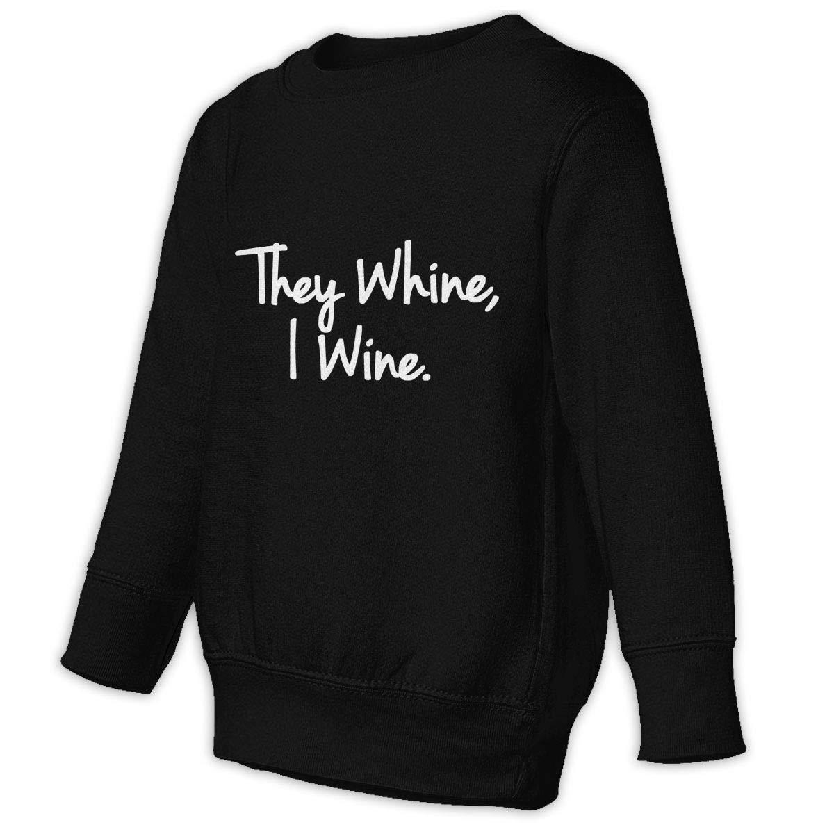 GHYNJUM They Whine I Wine Juvenile Unisex Cotton Long Sleeve Round Neck Sweatshirt