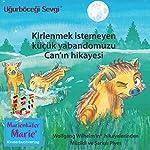Kirlenmek istemeyen küçük yabandomuzu Can'ın hikayesi. Almanca-Türkce | Wolfgang Wilhelm