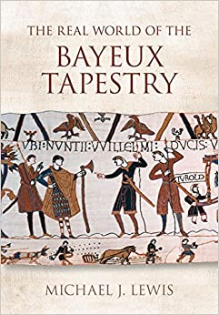 Book The Real World of the Bayeux Tapestry